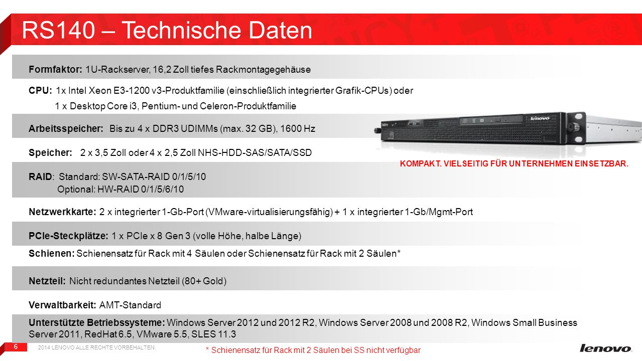 6 Formfaktor: 1U-Rackserver, 16,2 Zoll tiefes Rackmontagegehäuse CPU: 1x Intel Xeon E3-1200 v3-Produktfamilie (einschließlich integrierter Grafik-CPUs