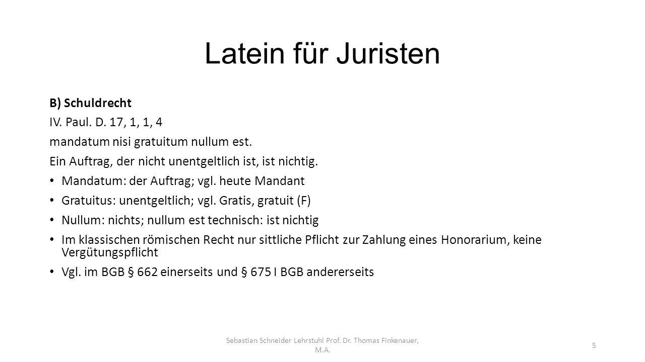 Latein für Juristen Sebastian Schneider Lehrstuhl Prof.
