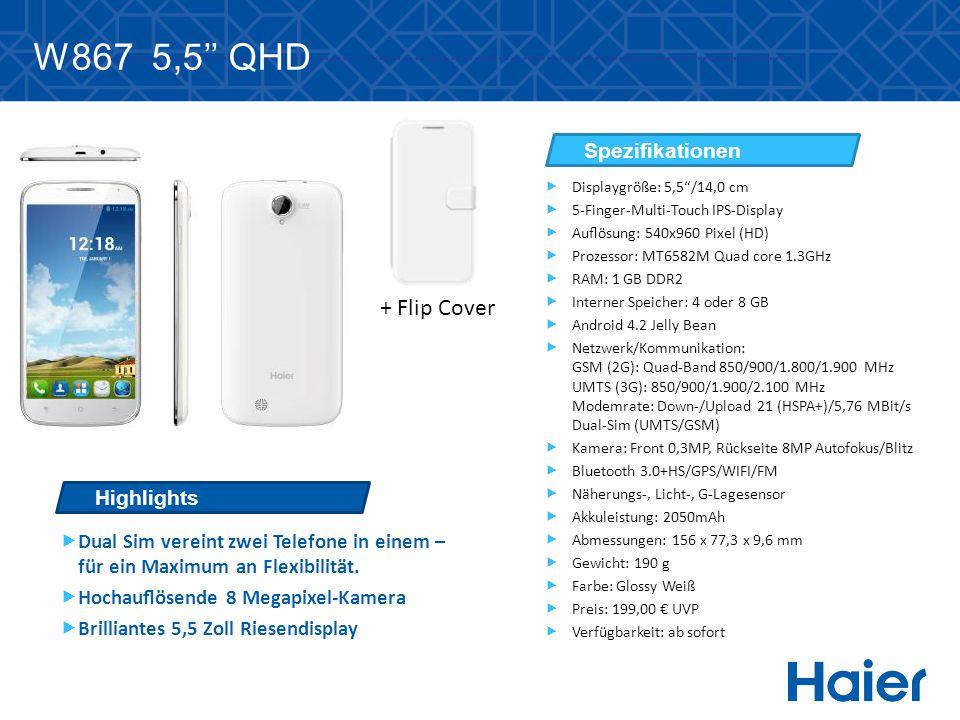 W867 5,5'' QHD + Flip Cover  Dual Sim vereint zwei Telefone in einem – für ein Maximum an Flexibilität.