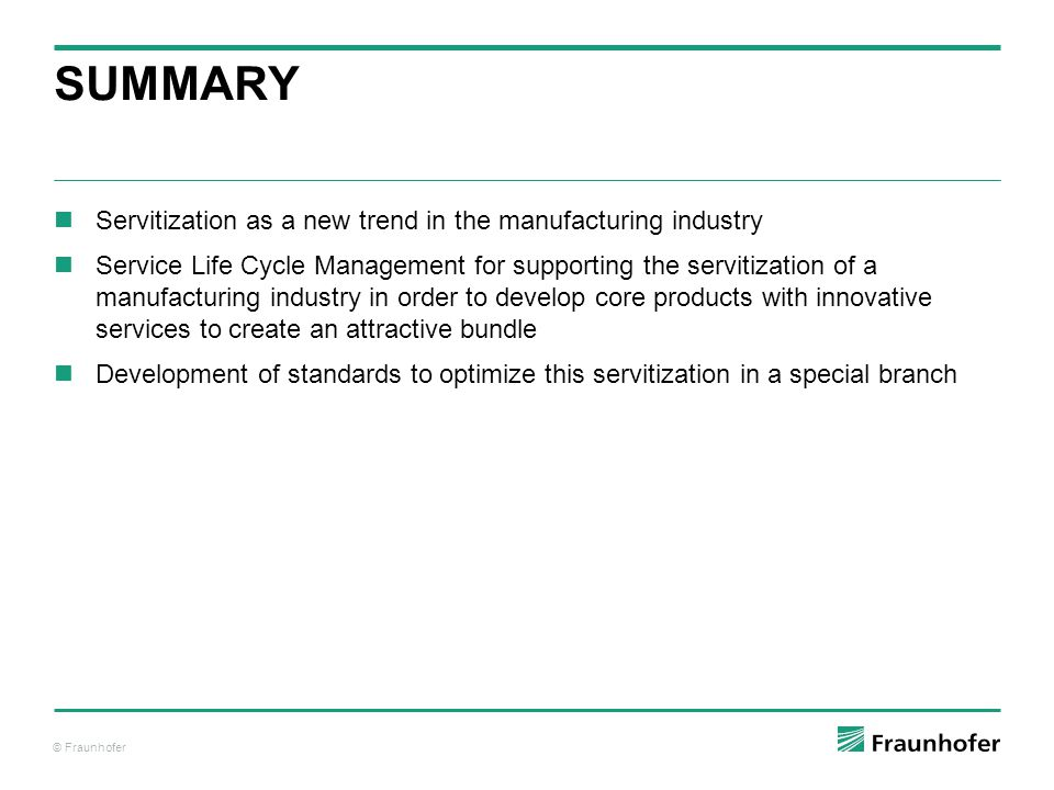 © Fraunhofer More information under: www.msee-ip.eu MSEE – MANUFACTURING SERVICE ECOSYSTEM