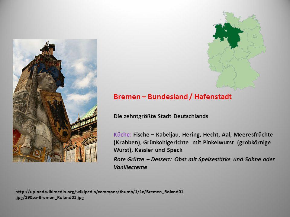 http://upload.wikimedia.org/wikipedia/commons/thumb/1/1c/Bremen_Roland01.jpg/290px-Bremen_Roland01.jpg Bremen – Bundesland / Hafenstadt Die zehntgrößt