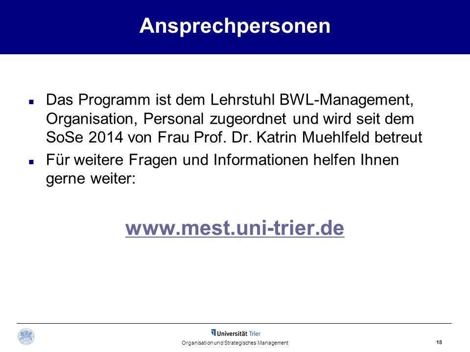 Ansprechpersonen Das Programm ist dem Lehrstuhl BWL-Management, Organisation, Personal zugeordnet und wird seit dem SoSe 2014 von Frau Prof.