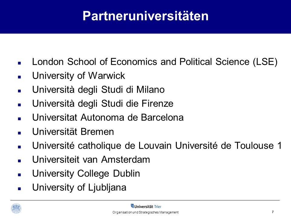 Partneruniversitäten London School of Economics and Political Science (LSE) University of Warwick Università degli Studi di Milano Università degli St