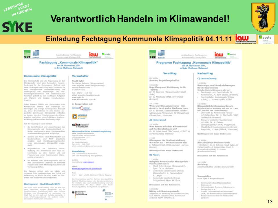 Verantwortlich Handeln im Klimawandel! 13 Einladung Fachtagung Kommunale Klimapolitik 04.11.11
