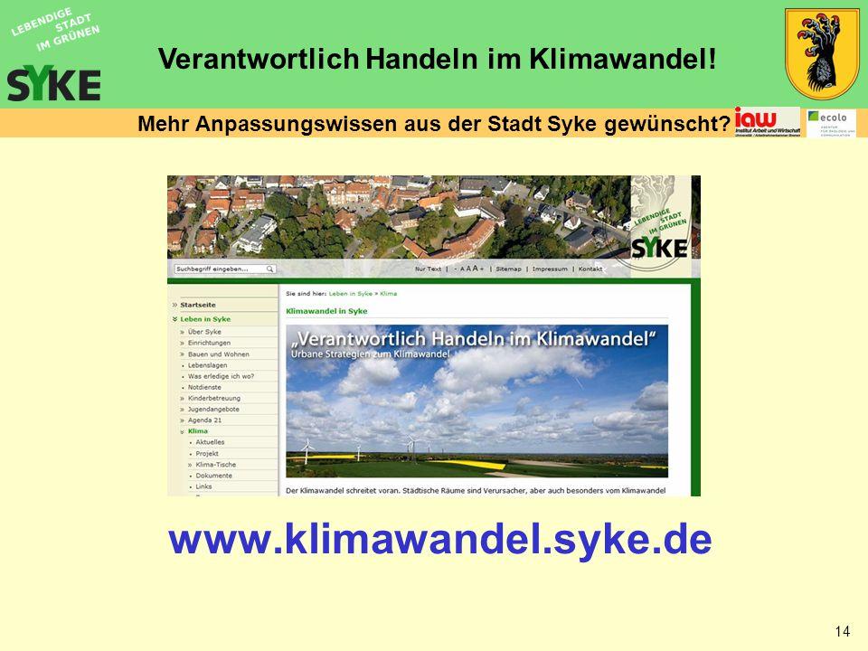 Verantwortlich Handeln im Klimawandel. 14 Mehr Anpassungswissen aus der Stadt Syke gewünscht.