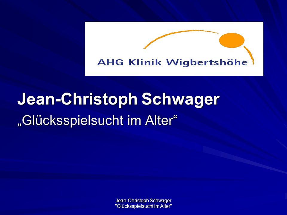 """Jean-Christoph Schwager Glücksspielsucht im Alter Jean-Christoph Schwager """"Glücksspielsucht im Alter"""
