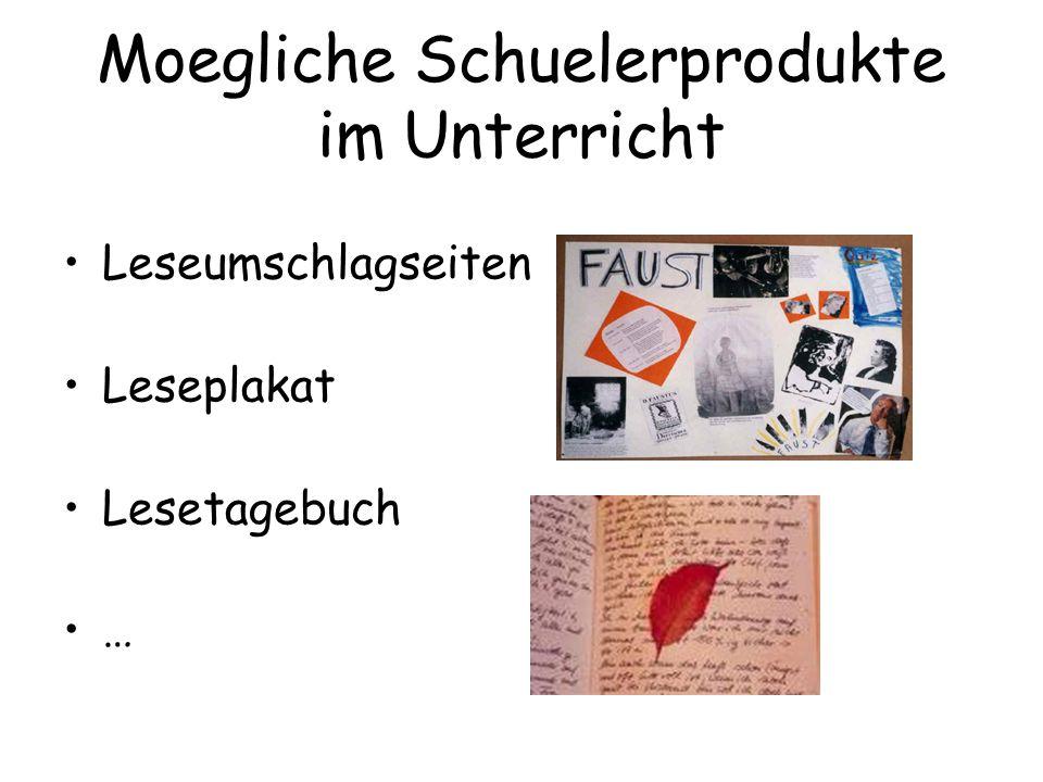 Moegliche Schuelerprodukte im Unterricht Leseumschlagseiten Leseplakat Lesetagebuch …