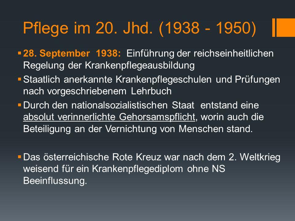Pflege im 20.Jhd. (1938 - 1950)  28.