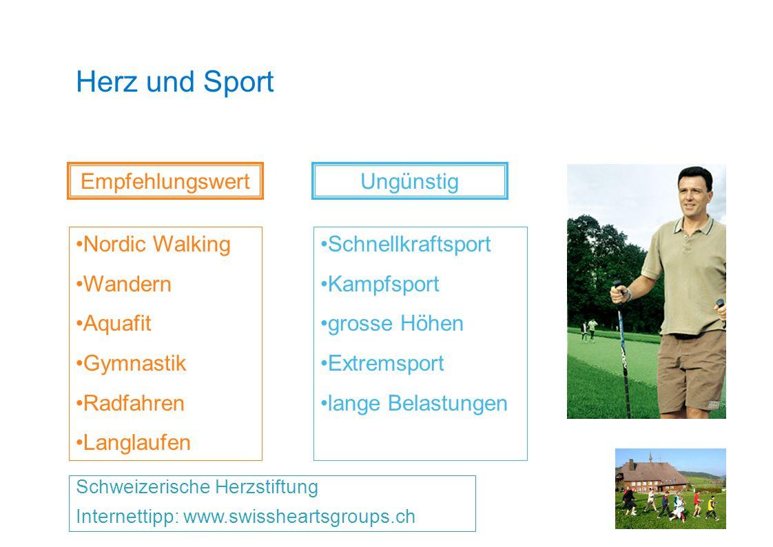 Herz und Sport Schweizerische Herzstiftung Internettipp: www.swissheartsgroups.ch Empfehlungswert Nordic Walking Wandern Aquafit Gymnastik Radfahren L