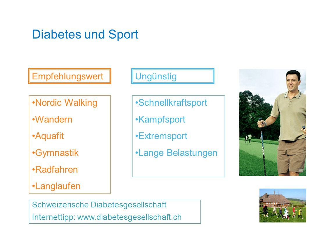 Diabetes und Sport Schweizerische Diabetesgesellschaft Internettipp: www.diabetesgesellschaft.ch Empfehlungswert Nordic Walking Wandern Aquafit Gymnas