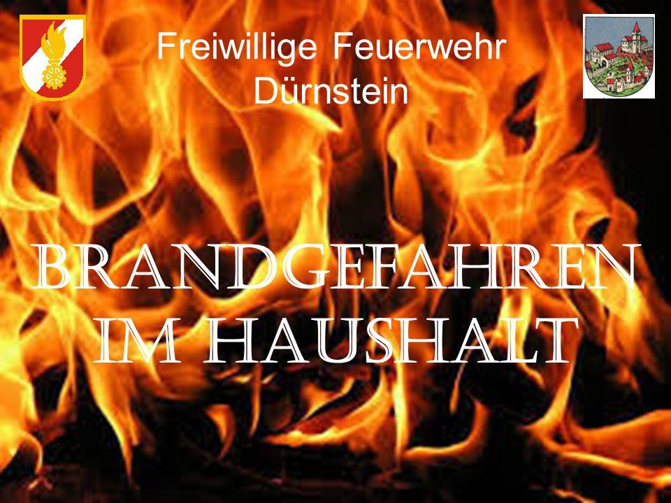Brandgefahren im Haushalt Freiwillige Feuerwehr Dürnstein