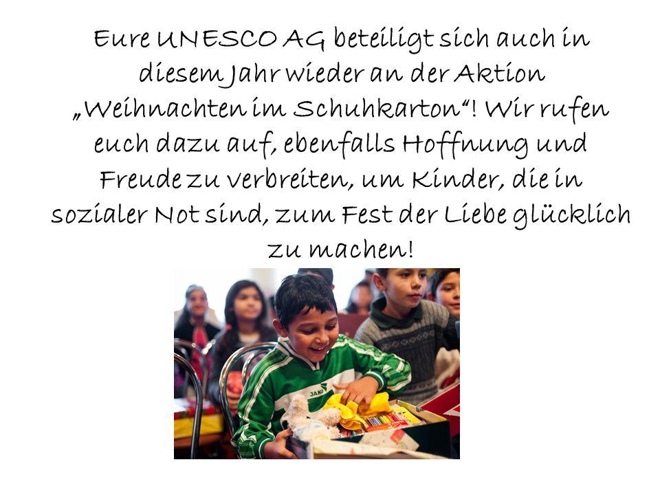 """Eure UNESCO AG beteiligt sich auch in diesem Jahr wieder an der Aktion """"Weihnachten im Schuhkarton ."""