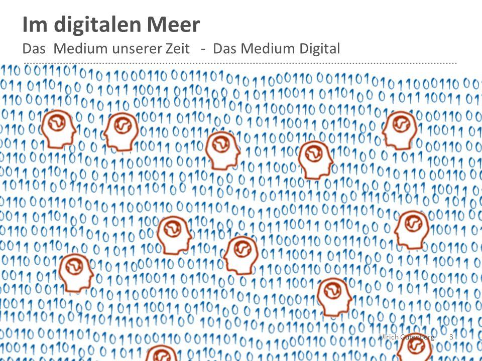  Datenverarbeitung Ulrich Gutenberg 4 DATEN Bewusstsein entwickeln Wirkungsweise und Wirkung des Mediums Digital Medialitätsbewusstsein  Datenausgabe  Datenvorführung?.