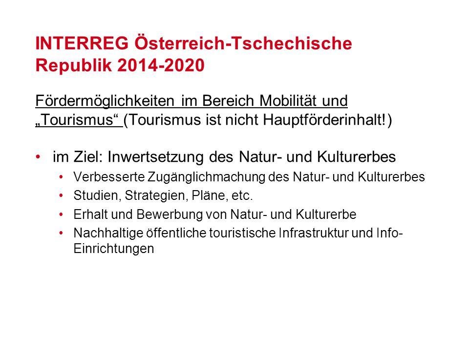 """INTERREG Österreich-Tschechische Republik 2014-2020 Fördermöglichkeiten im Bereich Mobilität und """"Tourismus"""" (Tourismus ist nicht Hauptförderinhalt!)"""