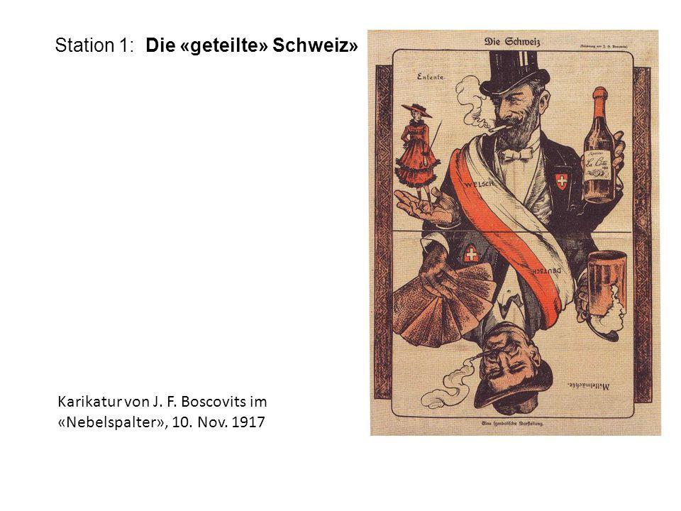 Station 1: Die «geteilte» Schweiz» Karikatur von J. F. Boscovits im «Nebelspalter», 10. Nov. 1917