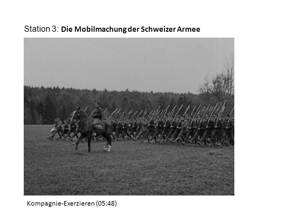 Station 3: Die Mobilmachung der Schweizer Armee Kompagnie-Exerzieren (05:48)