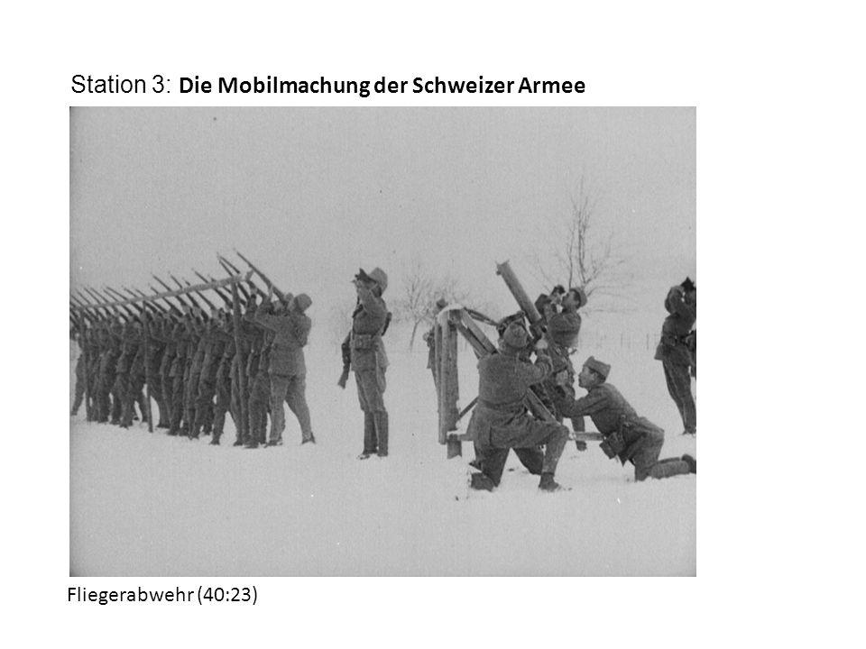 Station 3: Die Mobilmachung der Schweizer Armee Fliegerabwehr (40:23)