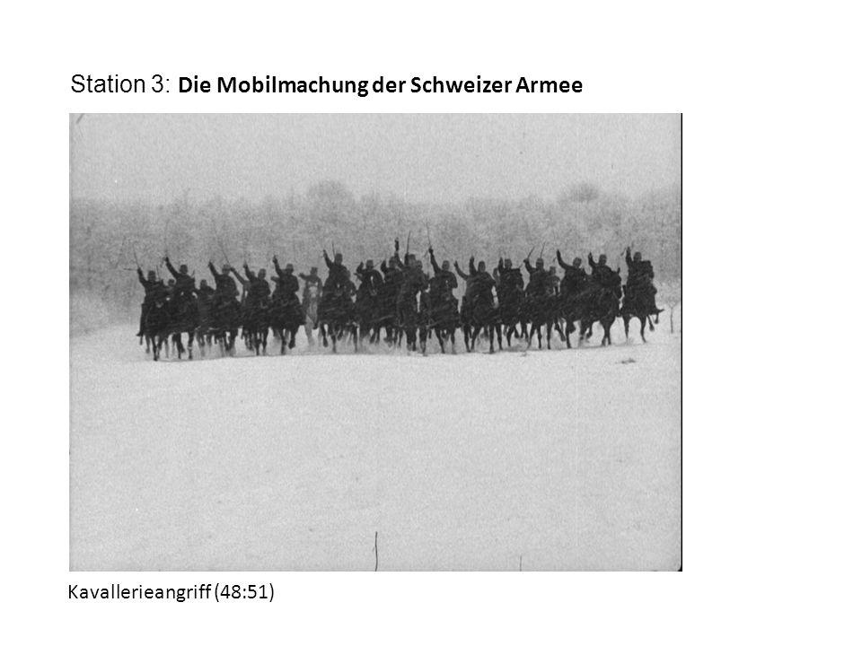 Station 3: Die Mobilmachung der Schweizer Armee Kavallerieangriff (48:51)