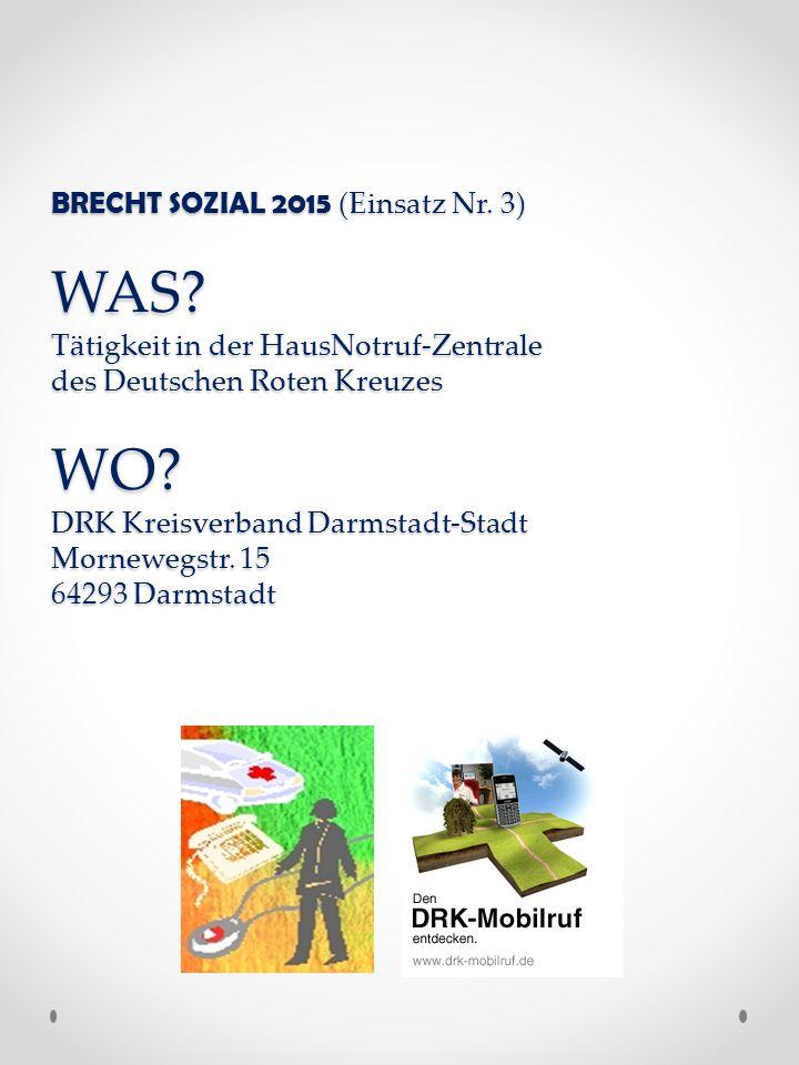 BRECHT SOZIAL 2015 (Einsatz Nr. 3) WAS.