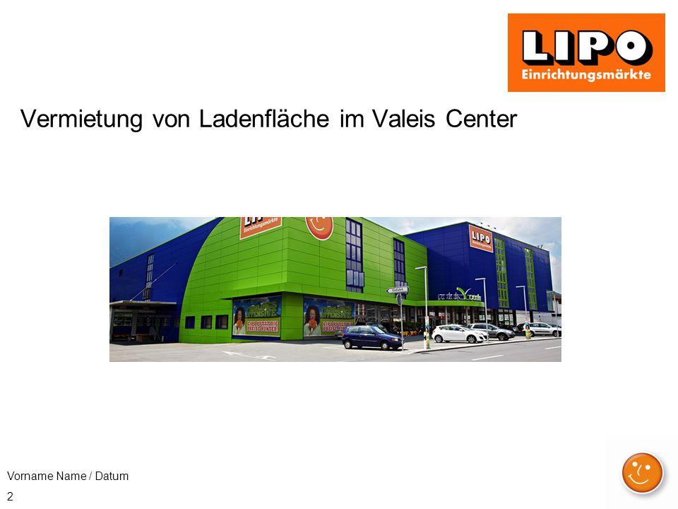 2 Vorname Name / Datum Vermietung von Ladenfläche im Valeis Center