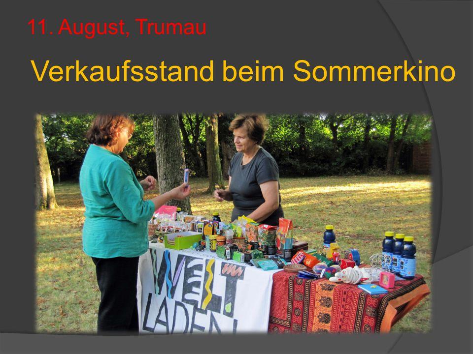 11. August, Trumau Verkaufsstand beim Sommerkino