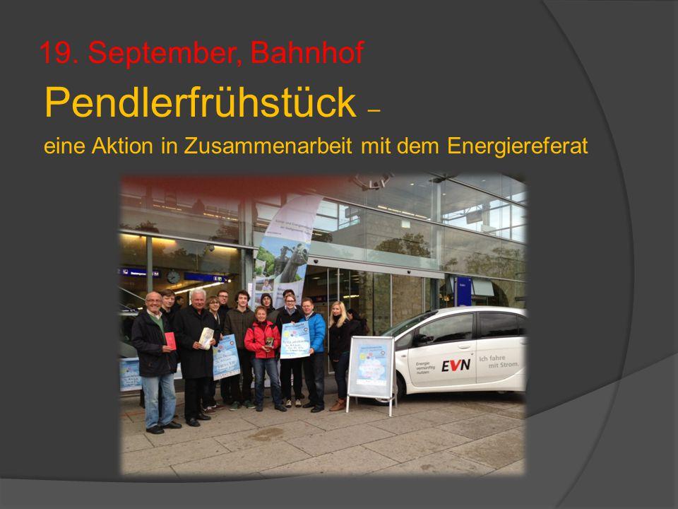 19. September, Bahnhof Pendlerfrühstück – eine Aktion in Zusammenarbeit mit dem Energiereferat