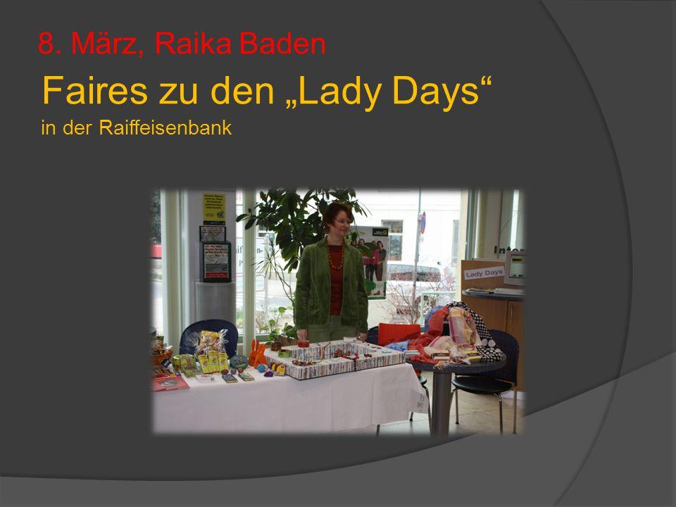 """8. März, Raika Baden Faires zu den """"Lady Days"""" in der Raiffeisenbank"""