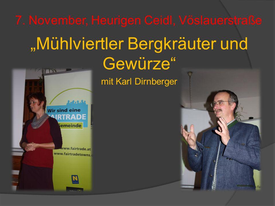 """7. November, Heurigen Ceidl, Vöslauerstraße """"Mühlviertler Bergkräuter und Gewürze"""" mit Karl Dirnberger"""