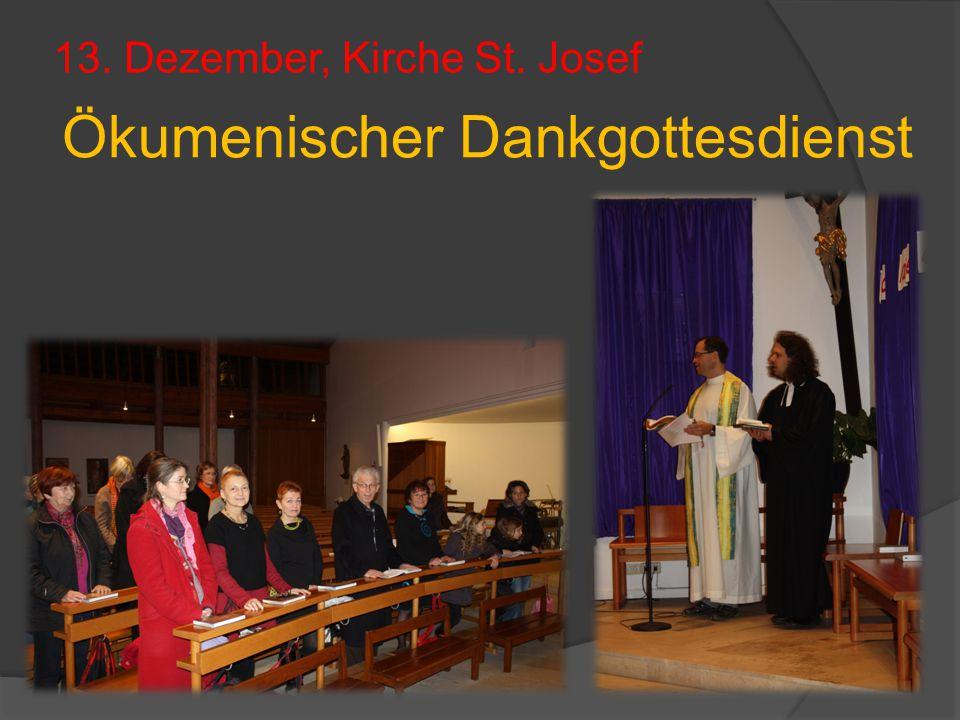 13. Dezember, Kirche St. Josef Ökumenischer Dankgottesdienst