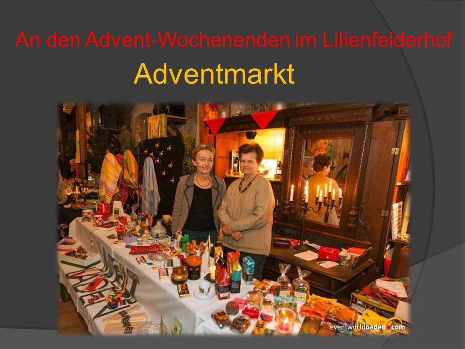 An den Advent-Wochenenden im Lilienfelderhof Adventmarkt