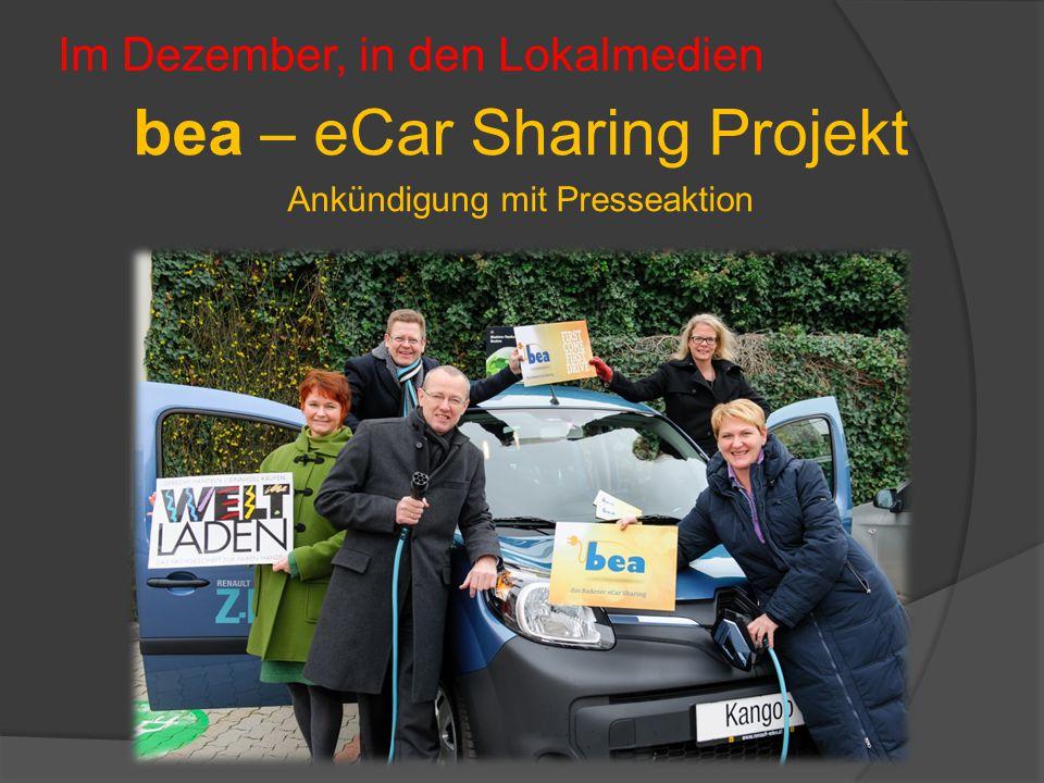 Im Dezember, in den Lokalmedien bea – eCar Sharing Projekt Ankündigung mit Presseaktion