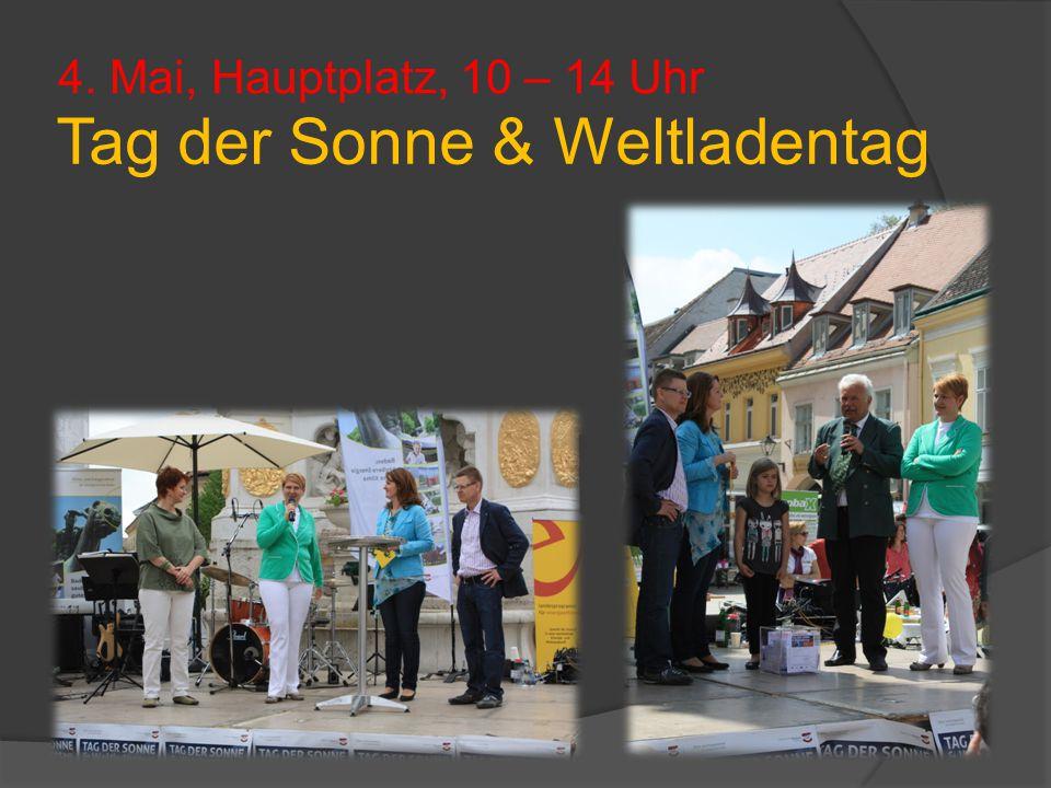 4. Mai, Hauptplatz, 10 – 14 Uhr Tag der Sonne & Weltladentag