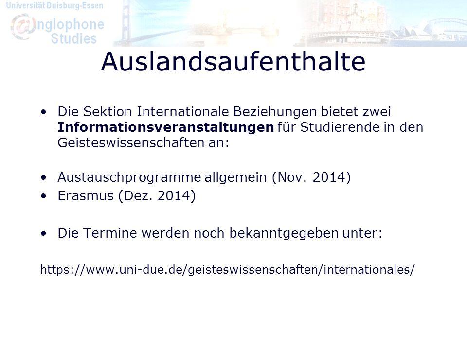 Auslandsaufenthalte Die Sektion Internationale Beziehungen bietet zwei Informationsveranstaltungen für Studierende in den Geisteswissenschaften an: Au