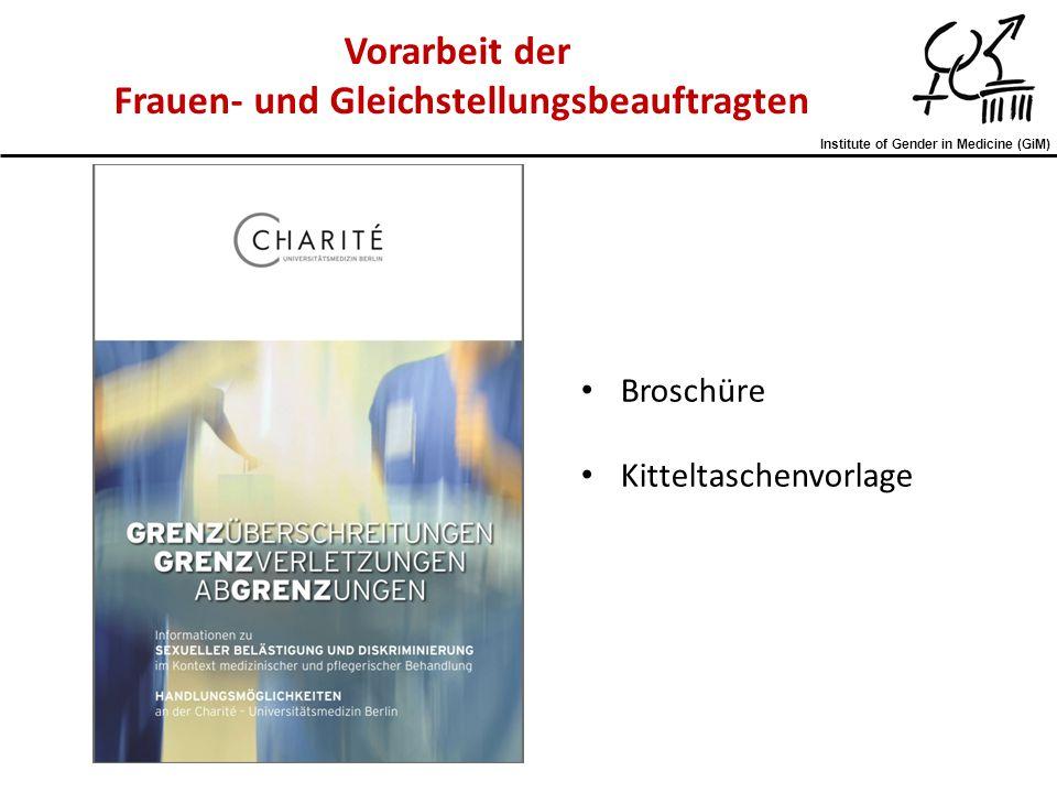 Institute of Gender in Medicine (GiM) Vorarbeit der Frauen- und Gleichstellungsbeauftragten Broschüre Kitteltaschenvorlage