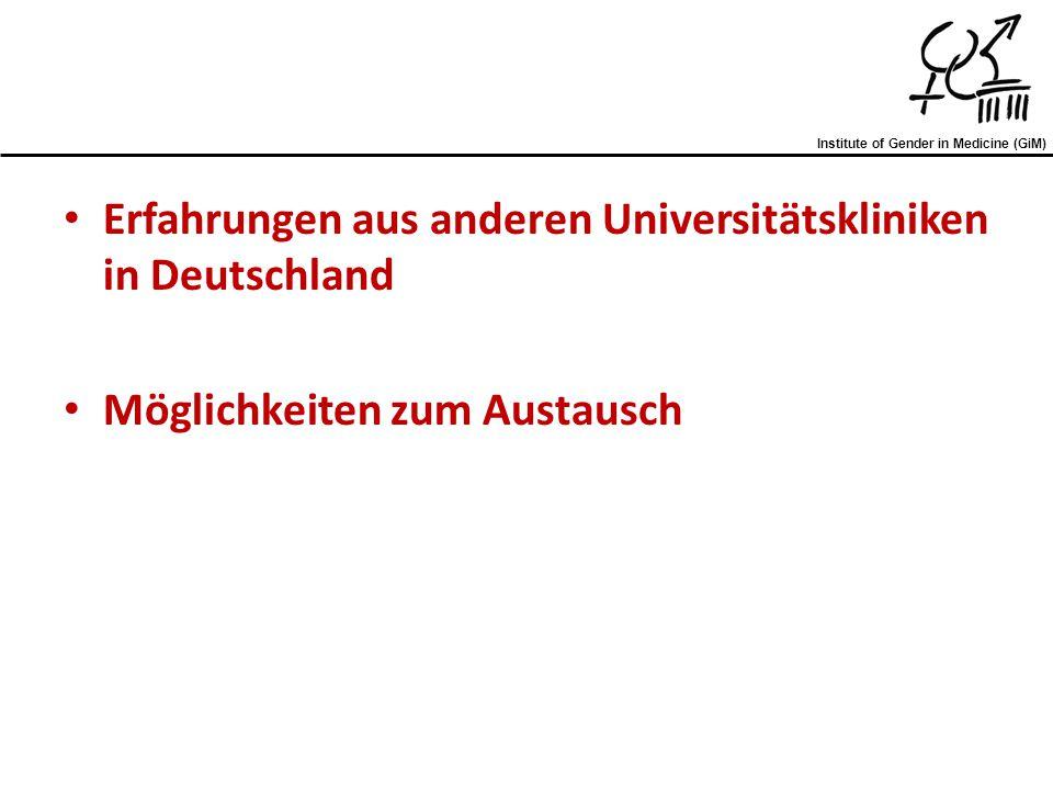 Erfahrungen aus anderen Universitätskliniken in Deutschland Möglichkeiten zum Austausch