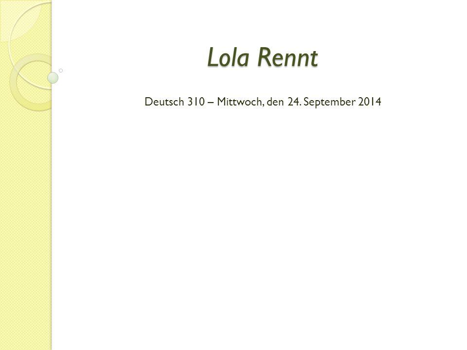 Lola Rennt Deutsch 310 – Mittwoch, den 24. September 2014