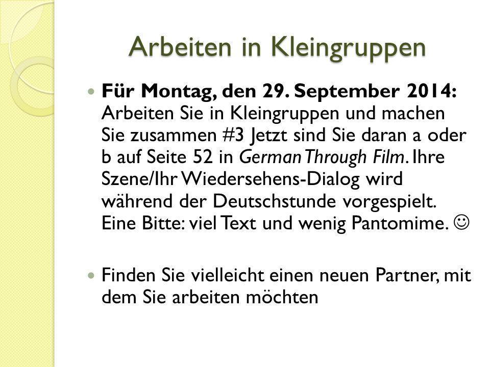 Arbeiten in Kleingruppen Für Montag, den 29.