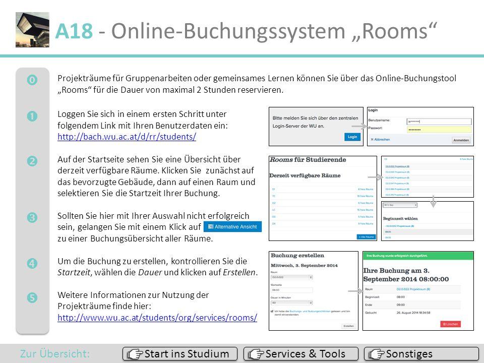 """ A18 - Online-Buchungssystem """"Rooms"""" Sonstiges Services & Tools Start ins Studium Zur Übersicht: Projekträume für Gruppenarbeiten oder gem"""
