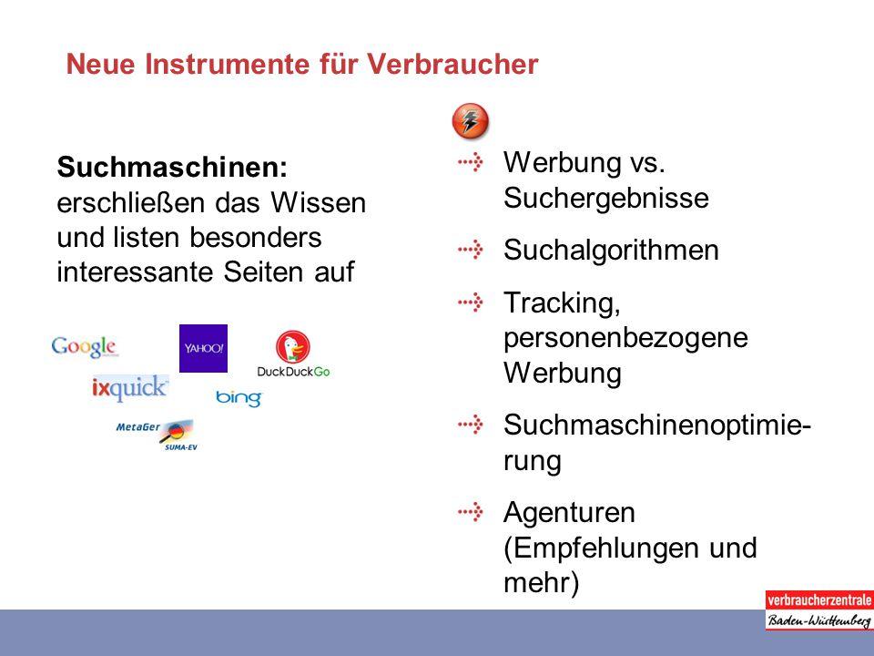 Neue Instrumente für Verbraucher Suchmaschinen: erschließen das Wissen und listen besonders interessante Seiten auf Werbung vs.
