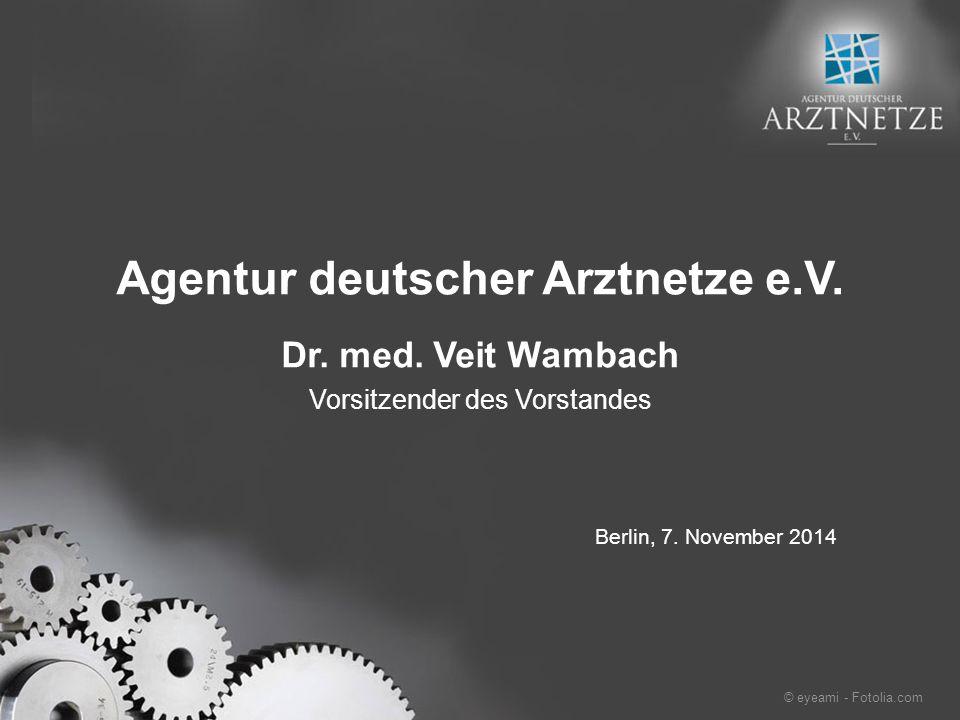 Agentur deutscher Arztnetze e.V. Dr. med.