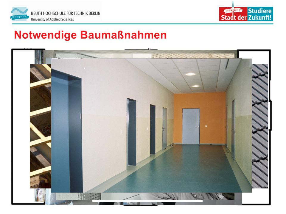 Notwendige Baumaßnahmen Kostenermittlung– Prvulovic, Yasemin ; Sahin, Baris; Schmidt, Johannes; Türker, Ebru 3