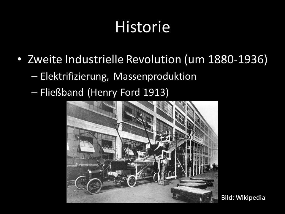 Historie Zweite Industrielle Revolution (um 1880-1936) – Elektrifizierung, Massenproduktion – Fließband (Henry Ford 1913) Bild: Wikipedia