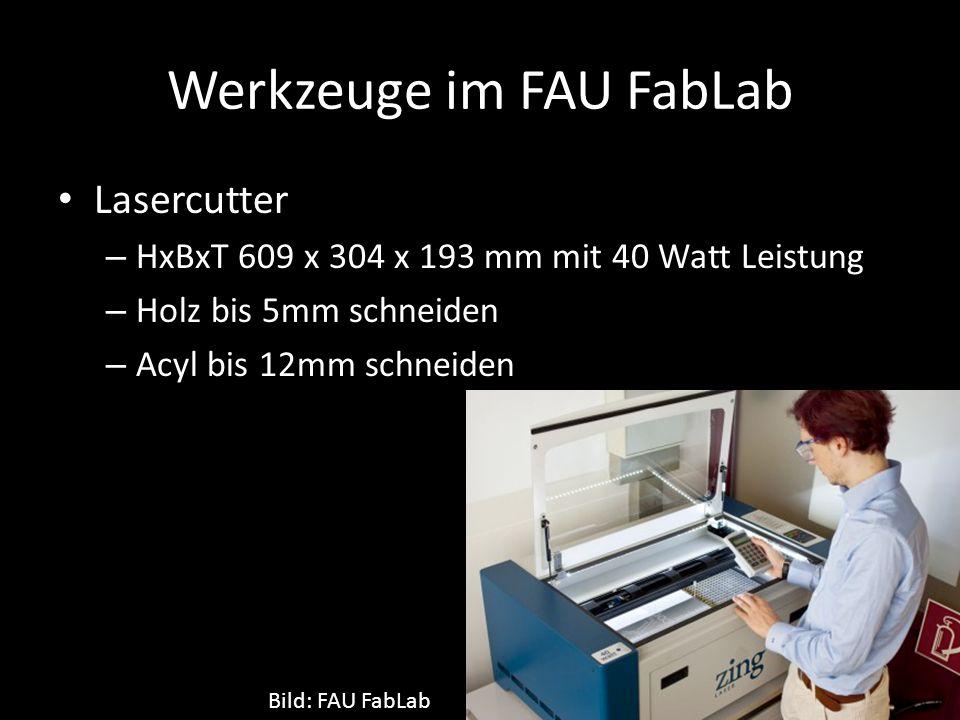Werkzeuge im FAU FabLab Lasercutter – HxBxT 609 x 304 x 193 mm mit 40 Watt Leistung – Holz bis 5mm schneiden – Acyl bis 12mm schneiden Bild: FAU FabLab