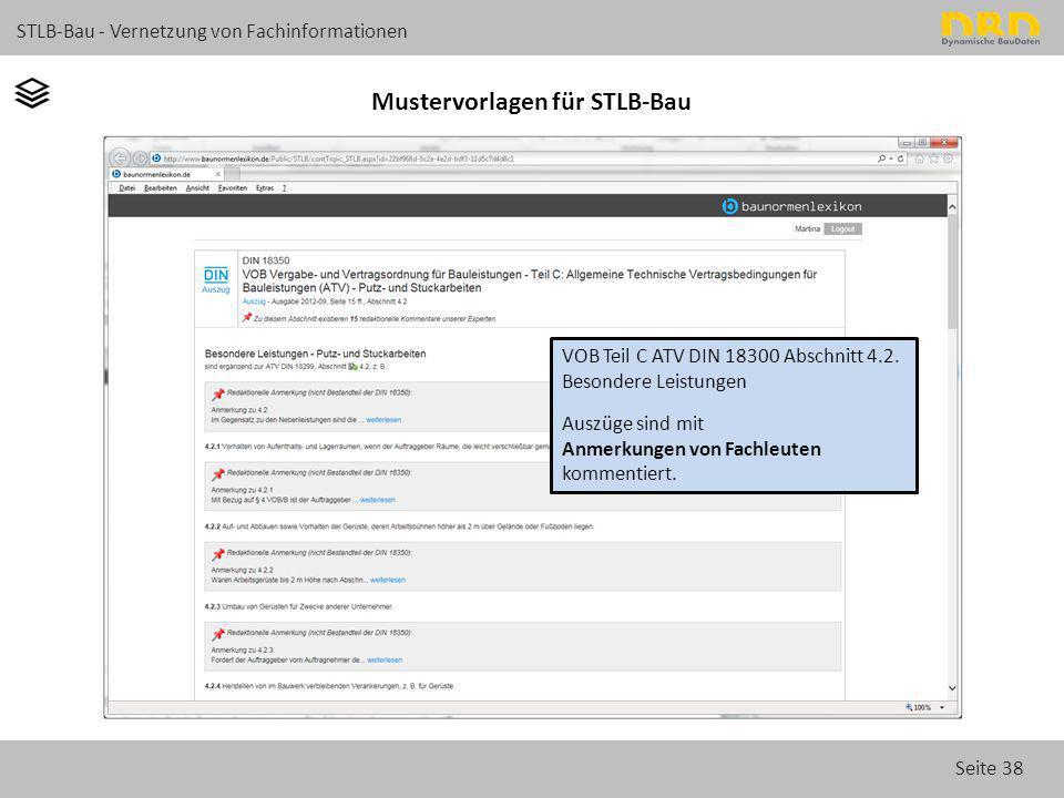 Seite 38 STLB-Bau - Vernetzung von Fachinformationen Mustervorlagen für STLB-Bau VOB Teil C ATV DIN 18300 Abschnitt 4.2. Besondere Leistungen Auszüge