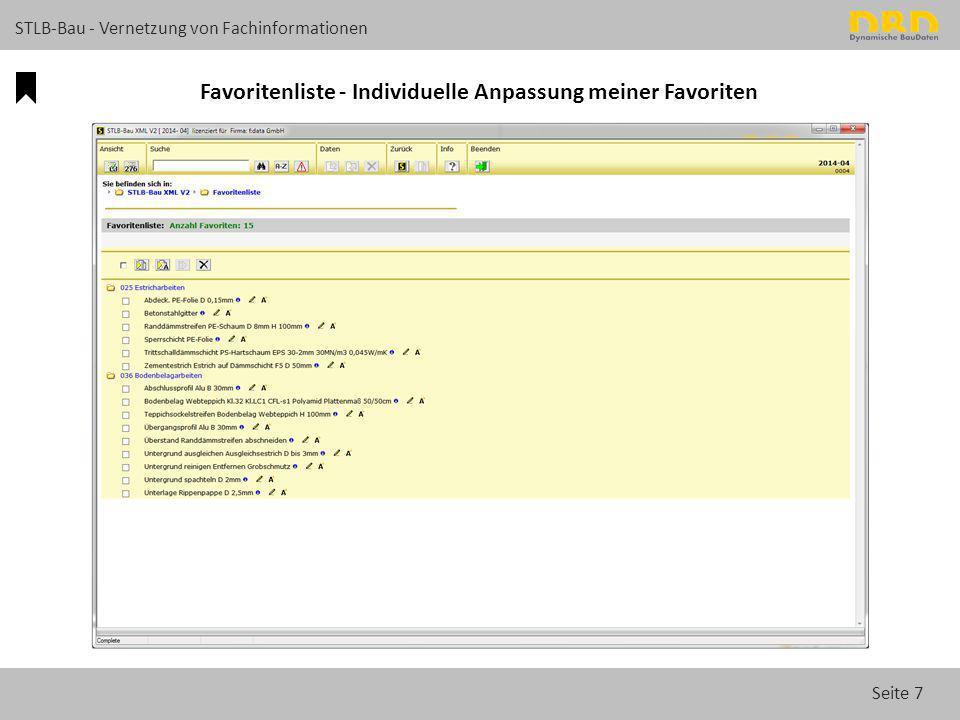 Seite 7 STLB-Bau - Vernetzung von Fachinformationen Favoritenliste - Individuelle Anpassung meiner Favoriten