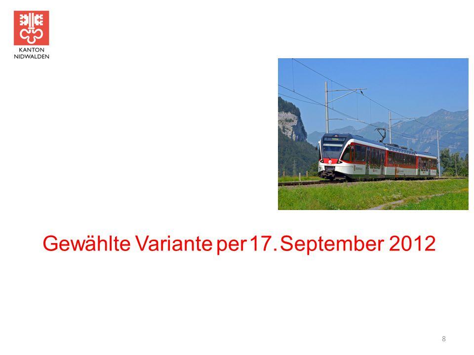Gewählte Variante per 17. September 2012 8