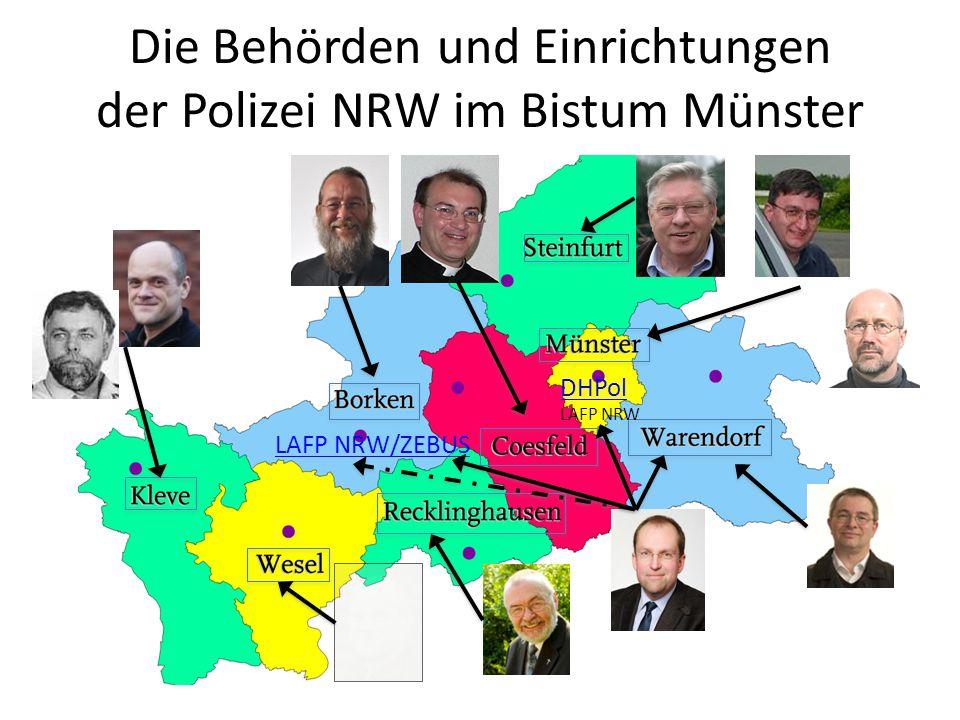 Die Behörden und Einrichtungen der Polizei NRW im Bistum Münster LAFP NRW/ZEBUS DHPol LAFP NRW