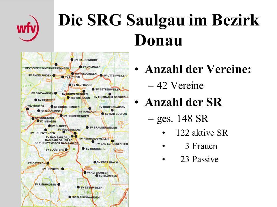 Die SRG Saulgau im Bezirk Donau Anzahl der Vereine: –42 Vereine Anzahl der SR –ges. 148 SR 122 aktive SR 3 Frauen 23 Passive