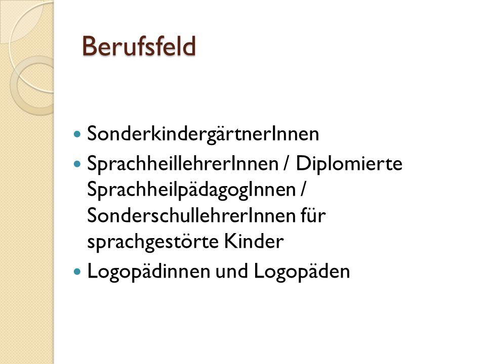 Berufsfeld SonderkindergärtnerInnen SprachheillehrerInnen / Diplomierte SprachheilpädagogInnen / SonderschullehrerInnen für sprachgestörte Kinder Logo