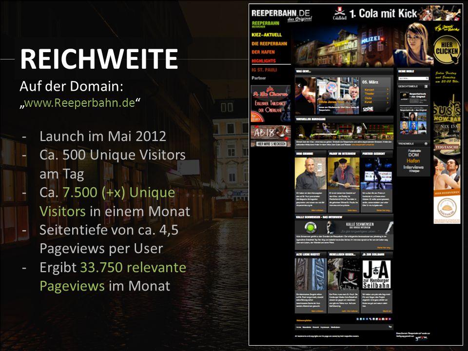 """Auf der Domain: """"www.Reeperbahn.de REICHWEITE -Launch im Mai 2012 -Ca."""